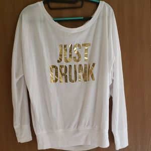 Just Drunk Long Sleeve Tee